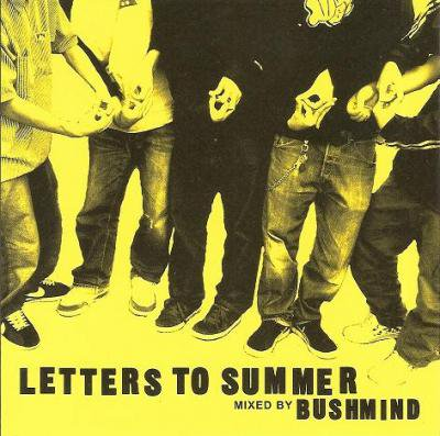 BUSHMIND 『letters to summer MIX CD』 (CD/JPN /MIX CD)