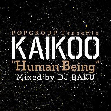 DJ BAKU 『POPGROUP Presents KAIKOO