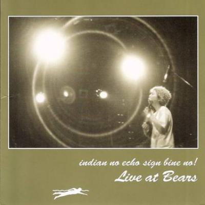 indian no echo sign bine no! 『Live at Bears』 (CD/JPN /ROCK)