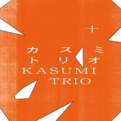 Kasumi Trio - Tsunashi [十]