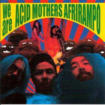 Acid Mothers Afrirampo『We Are Acid Mothers Afrirampo』(CD/JPN/ROCK/再発盤帯付き)