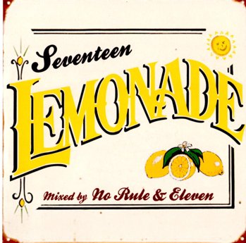 NO RULE × ELEVEN 『Seventeen Lemonade』 (CD-R/JPN/ MIX CD)
