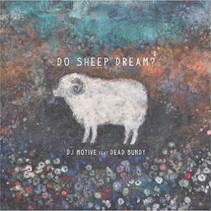 DJ MOTIVE 『DO SHEEP DREAM?』 (CD/JPN /MIX CD)