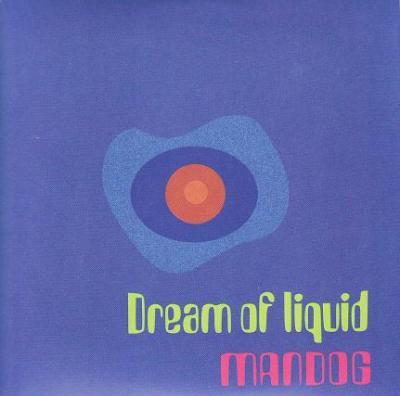 MANDOG 『Dream of liquid』 (CD/JPN/ ROCK)