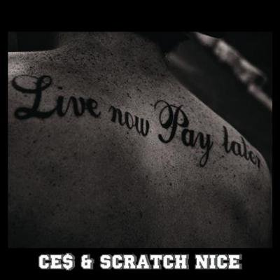 CE$ & SCRATCH NICE 『LIVE NOW,PAY LATER』 (CD/JPN/ MIX CD)