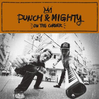 PUNCH&MIGHTY 『ON THE CORNER』 (CD/JPN/ MIX CD, HIPHOP)