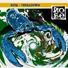 NOSE 『Chokedown』 (CD/JPN/PUNK)