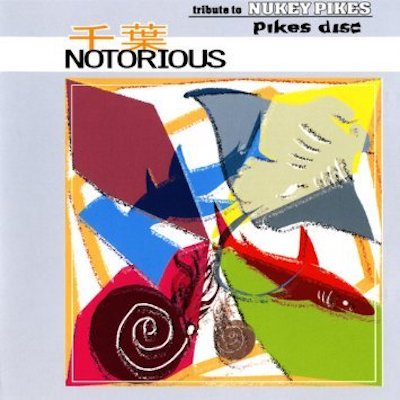 Less Than TV V.A『千葉Notorious』tribute to NUKEY PIKES Vol.2 Pikes disc