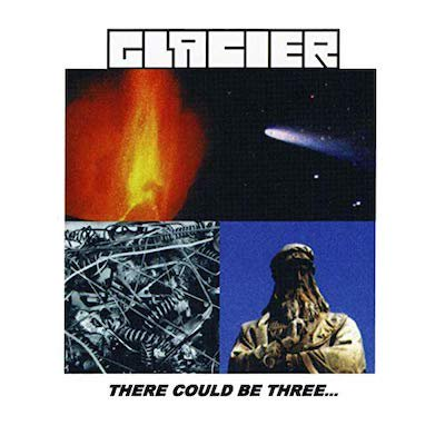 GLACIER『There Could Be Three』