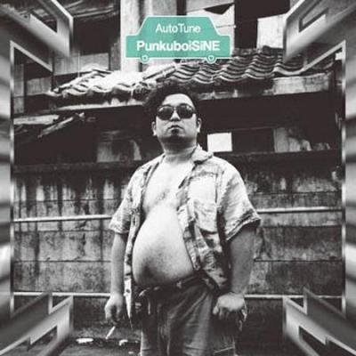 PunkuboiSiNE 『AutoTune』 (CD/JPN/ PUNK)