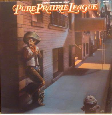 PURE PRAIRIE LEAGUE 『SOMETHING IN THE NIGHT』 (LP/USED/COUNTRY)