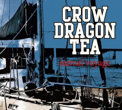 CROW DRAGON TEA 『eternal voyage』 (CD/JPN/ HARDCORE)