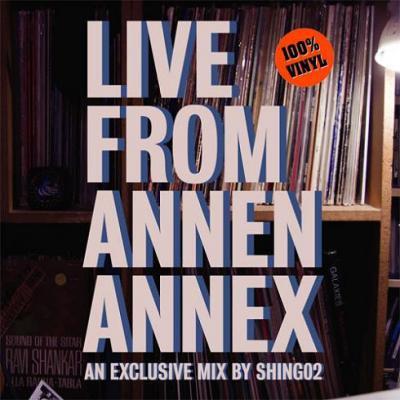 SHING02 『LIVE FROM ANNEN ANNEX』 (CD/JPN/ MIX CD)★特典ステッカー3枚付き