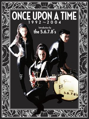 THE 5.6.7.8'S 『Once Upon A Ti...