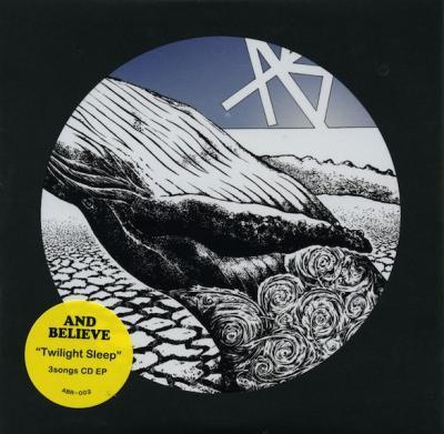 AND BELIEVE『Twilight Sleep』 (CD/JPN/ HARDCORE)