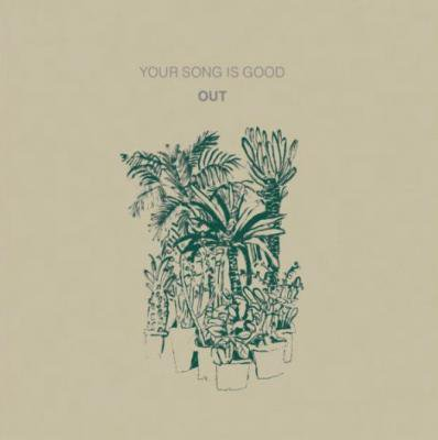 YOUR SONG IS GOOD 『OUT』 (CD/JPN/ ROCK)