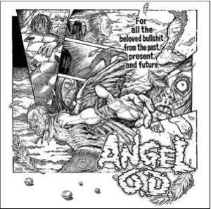 ANGEL O.D.『For all the beloved bullshit from the past,present,and future.』 (CD/JPN/ HARDCORE)