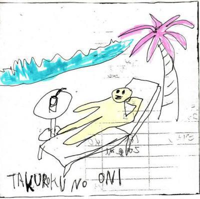 チコピドー 『TAKUROKU NO ONI(たくろくの鬼)』 (CD-R/JPN/ ROCK, SCUM)