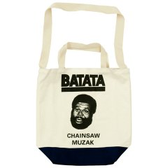 TACOMA FUJI RECORDS(タコマフジレコード)BATATA / Chainsaw Muzak TOTE by Tomoo Gokita