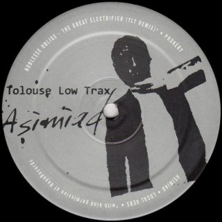Tolouse Low Trax / Noblesse Oblige - Asimiad