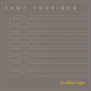 Shoc Corridor - A Blind Signature