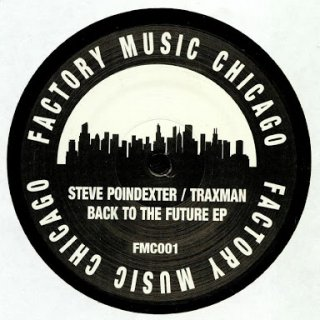 Steve Poindexter / Traxman - Back To The Future EP