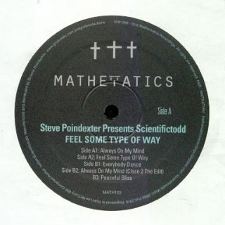 Steve Poindexter Presents Scientifictodd - Feel Some Type Of Way