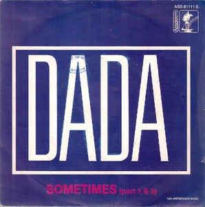 Dada - Sometimes (part 1 & 2)