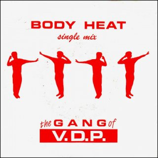 The Gang Of V.D.P. - Body Heat