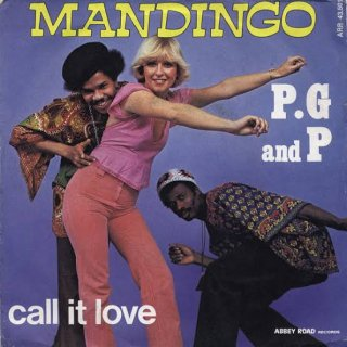 P.G. And P. - Mandingo / Call It Love