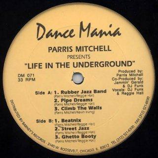 Parris Mitchell - Life In The Underground