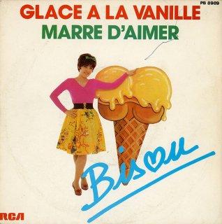 Bisou - Glace A La Vanille・Marre D'Aimer