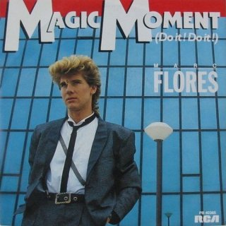 Marc Flores - Magic Moment (Do It! Do It!)
