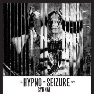 Cyrnai - Hypno Seizure