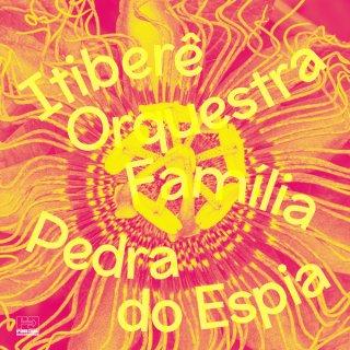 Itibere Orquestra Familia - Pedra Do Espia