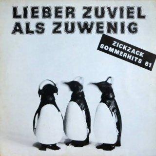Various - Lieber Zuviel Als Zuwenig (Zickzack Sommerhits 81)