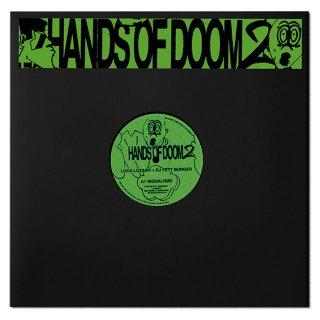 Luca Lozano + DJ Fett Burger - Hands Of Doom 2