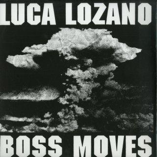 Luca Lozano - Boss Moves
