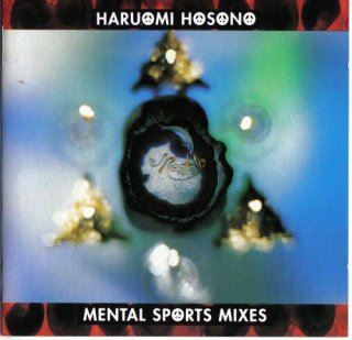 Haruomi Hosono - Mental Sports Mixes
