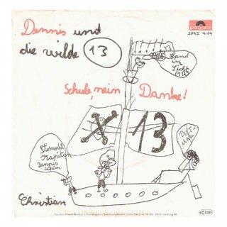 Dennis Und Die Wilde 13 - Schule, Nein Danke! / Christian
