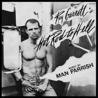 Roy Garrett & Man Parrish - Hot Rod to Hell LP
