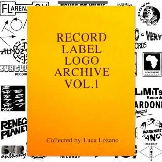 Record Label Logo Archive Vol.1 - Collected by Luca Lozano Limited 200