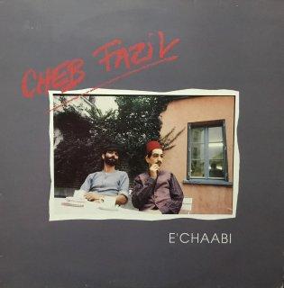 Cheb Fazil - E'chaabi