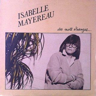 Isabelle Mayereau - Des Mots Étranges...