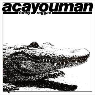 Acayouman - Funky Reggae