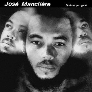 Jose Mancliere - Doubout Pou Gade