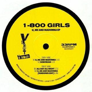 1-800 GIRLS - U, Me And Madonna EP