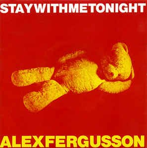 Alex Fergusson - Stay With Me Tonight