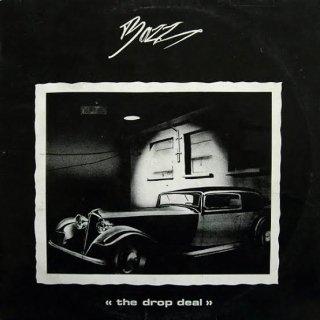 Bazz - The Drop Deal