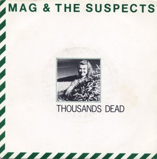 Mag & The Suspects - Thousands Dead